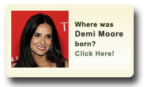 Where was Demi Moore