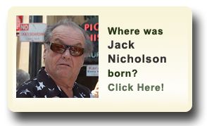 Where was Jack Nicholson